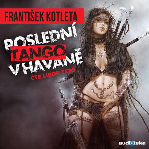 Audiokniha Poslední tango v Havaně - František Kotleta - Libor Terš