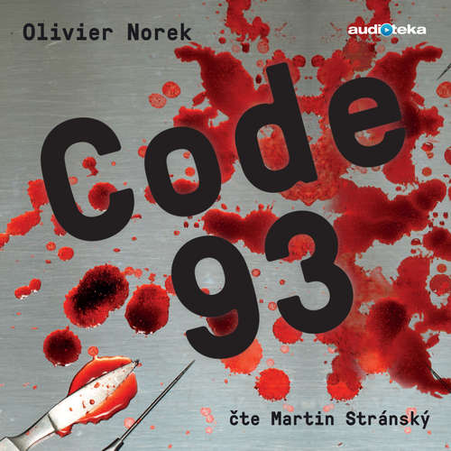 Audiokniha Code 93 - Olivier Norek - Martin Stránský
