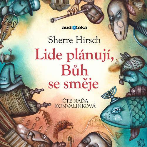 Audiokniha Lidé plánují, Bůh se směje - Sherre Hirsch - Naďa Konvalinková