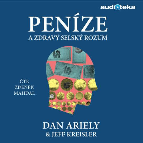 Audiokniha Peníze a zdravý selský rozum - Dan Ariely - Zdeněk Mahdal
