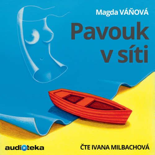 Audiokniha Pavouk v síti - Magda Váňová - Ivana Milbachová