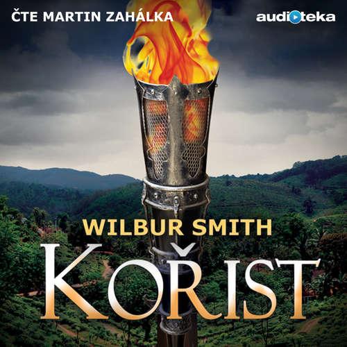 Audiokniha Kořist - Wilbur Smith - Martin Zahálka