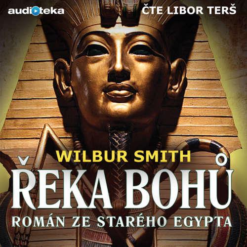 Audiokniha Řeka bohů - Wilbur Smith - Libor Terš