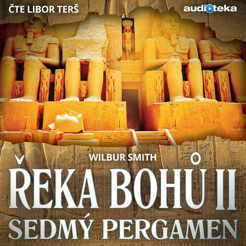 Audiokniha Řeka Bohů II. - Sedmý pergamen - Wilbur Smith - Libor Terš