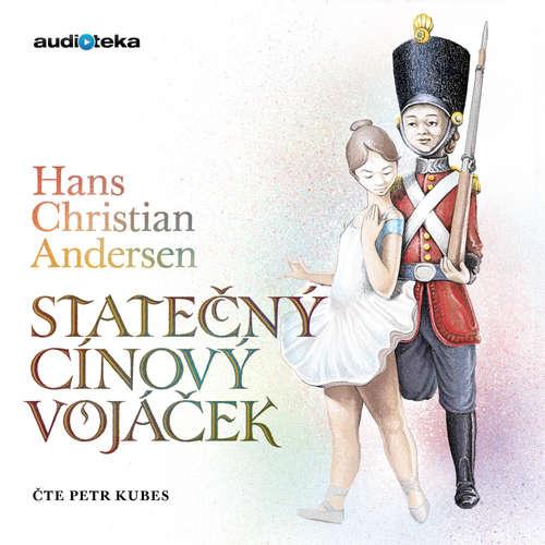 Audiokniha Statečný cínový vojáček - Hans Christian Andersen - Petr Kubes
