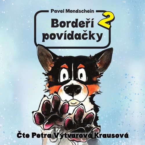 Audiokniha Bordeří povídačky 2 - Pavel Mondschein - Petra Výtvarová Krausová
