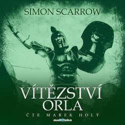 Audiokniha Vítězství orla - Simon Scarrow - Marek Holý