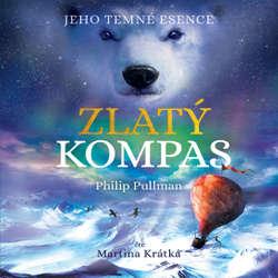 Audiokniha Zlatý kompas - Philip Pullman - Martina Krátká