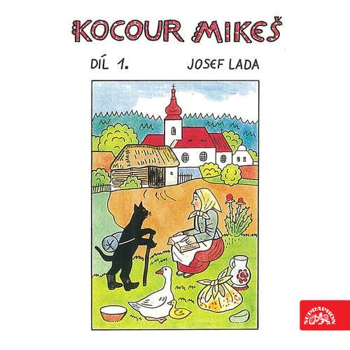 Audiokniha Kocour Mikeš Díl 1. - Josef Lada - Naďa Gajerová