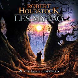 Audiokniha Les mytág - Robert Holdstock - Jakub Gottwald