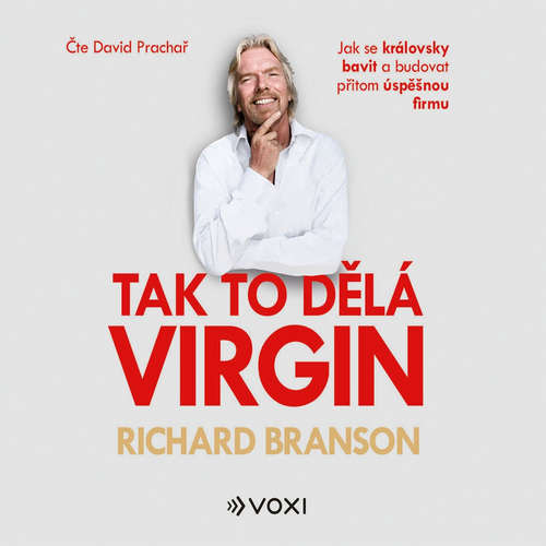 Audiokniha Tak to dělá Virgin - Richard Branson - David Prachař
