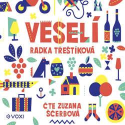 Audiokniha Veselí - Radka Třeštíková - Zuzana Ščerbová