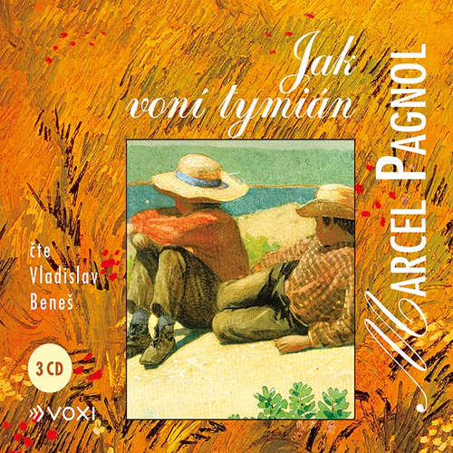 Audiokniha Jak voní tymián - Marcel Pagnol - Vladislav Beneš