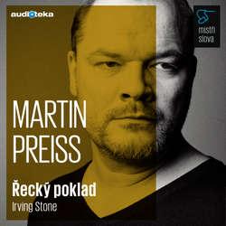 Audiokniha Řecký poklad - Mistři slova - Irving Stone - Martin Preiss