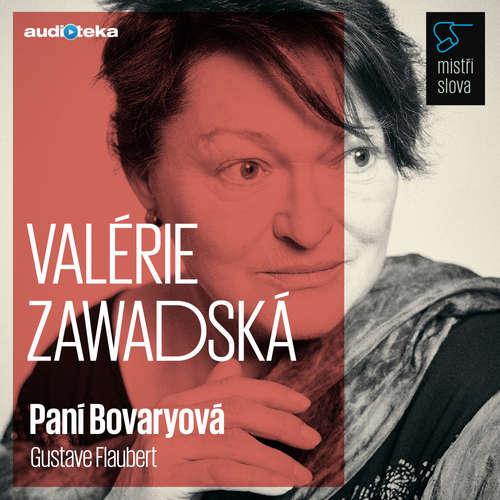 Audiokniha Paní Bovaryová - Mistři slova - Gustave Flaubert - Valérie Zawadská