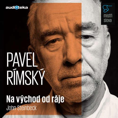 Audiokniha Na východ od ráje - Mistři slova - John Steinbeck - Pavel Rímský