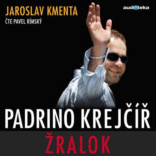 Audiokniha Padrino Krejčíř - Žralok - Jaroslav Kmenta - Pavel Rímský