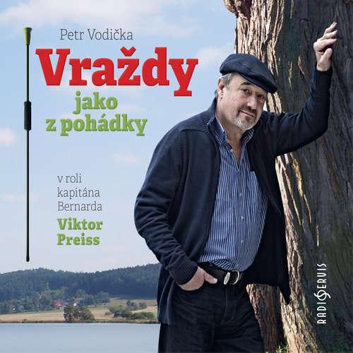 Audiokniha Vraždy jako z pohádky - Petr Vodička - Viktor Preiss