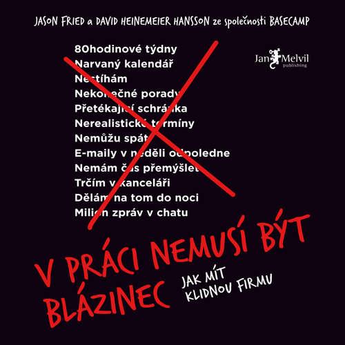 Audiokniha V práci nemusí být blázinec - David Heinemeier Hansson - Ondřej Halámek