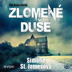 Audiokniha Zlomené duše - Simone St. Jamesová - Dana Černá