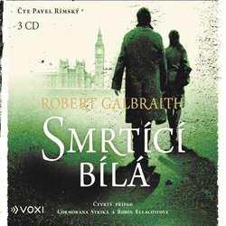Audiokniha Smrtící bílá - Robert Galbraith - Pavel Rímský