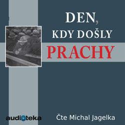 Audiokniha Den, kdy došly prachy - Milan Vodička - Michal Jagelka