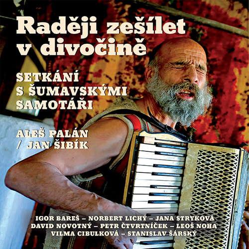 Audiokniha Raději zešílet v divočině - Aleš Palán - Igor Bareš
