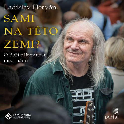Audiokniha Sami na této zemi? - Ladislav Heryán - Ladislav Heryán
