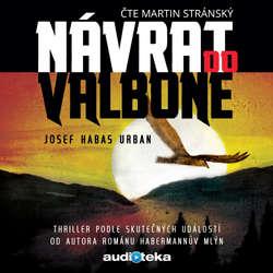 Audiokniha Návrat do Valbone - Josef Habas Urban - Martin Stránský