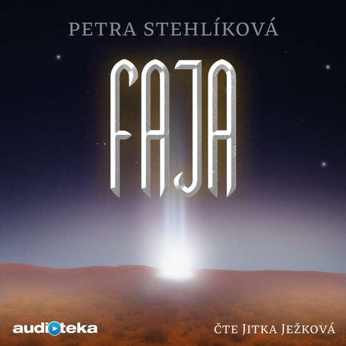 Audiokniha Faja - Petra Stehlíková - Jitka Ježková