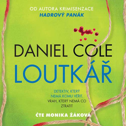 Audiokniha Loutkář - Daniel Cole - Monika Žáková