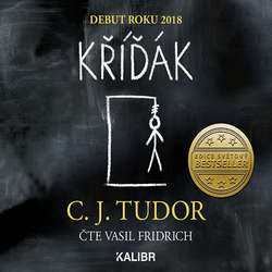 Audiokniha Kříďák - C. J. Tudor - Vasil Fridrich