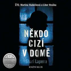Audiokniha Někdo cizí v domě - Shari Lapena - Martina Hudečková