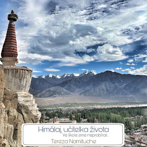 Audiokniha Himálaj učitelka života - Tereza Namituche - Michaela Rykrová