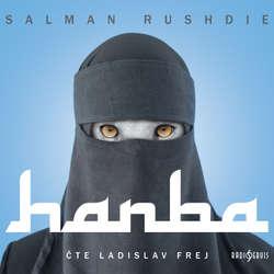 Audiokniha Hanba - Salman Rushdie - Ladislav Frej