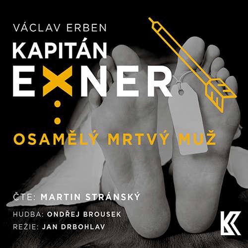 Audiokniha Osamělý mrtvý muž - Václav Erben - Martin Stránský