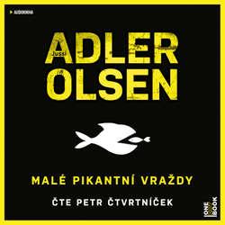 Audiokniha Malé pikantní vraždy - Jussi Adler-Olsen - Petr Čtvrtníček