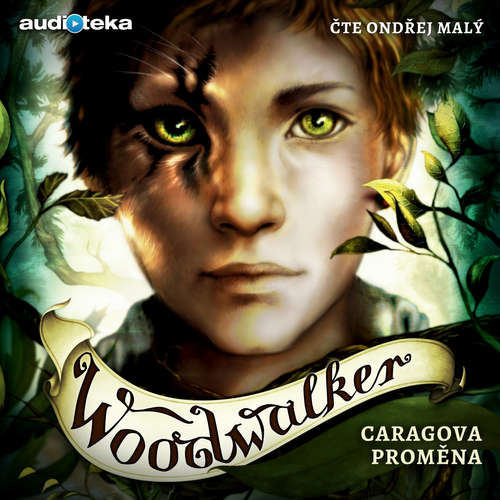 Audiokniha Woodwalker - Caragova proměna - Katja Brandisová - Ondřej Malý