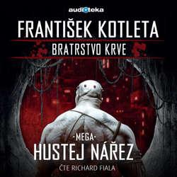 Audiokniha Mega hustej nářez - František Kotleta - Richard Fiala