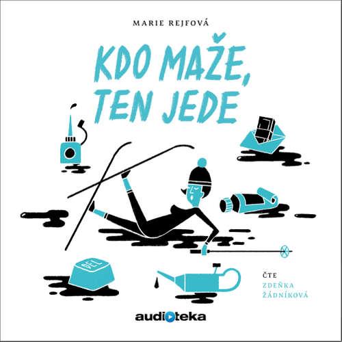 Audiokniha Kdo maže, ten jede - Marie Rejfová - Zdeňka Žádníková