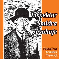 Audiokniha Inspektor Šmidra zasahuje I - Ilja Kučera st. - František Filipovský