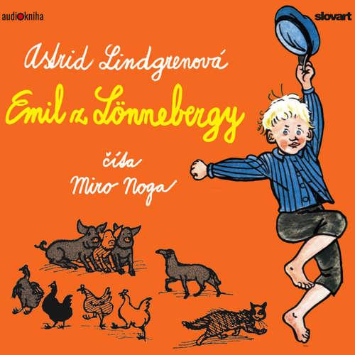 Audiokniha Emil z Lönnebergy - Astrid Lindgrenová - Miro Noga