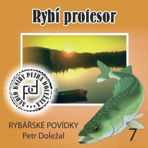 Audiokniha Rybí profesor - Petr Doležal - Petr Doležal