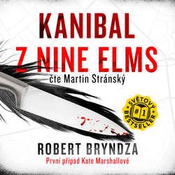 Audiokniha Kanibal z Nine Elms - Robert Bryndza - Martin Stránský