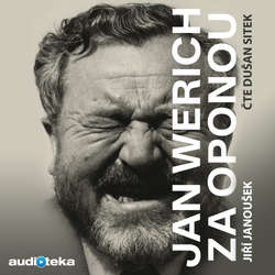 Jan Werich za oponou - Jiří Janoušek (Audiokniha)