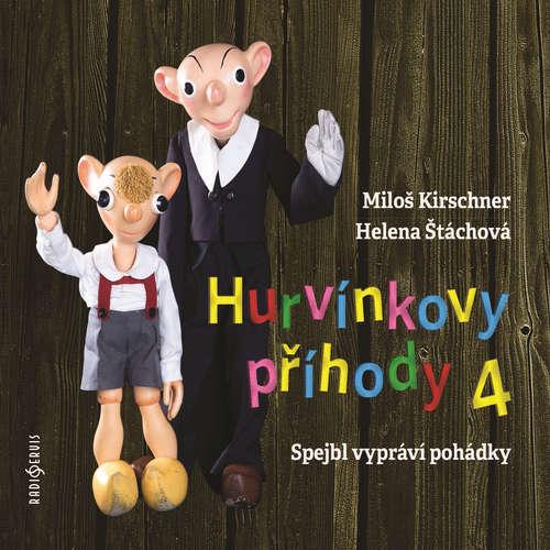 Audiokniha Hurvínkovy příhody 4 - Miloš Kirschner - Miloš Kirschner