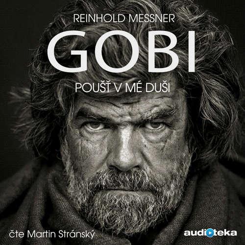 Audiokniha Gobi - Poušť v mé duši - Reinhold Messner - Martin Stránský