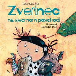 Audiokniha Zverinec na siedmom poschodí - Peter Gajdošík - Oľga Belešová