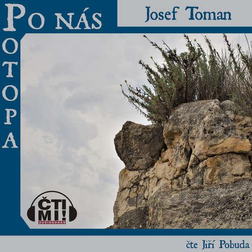 Audiokniha Po nás potopa - Josef Toman - Jiří Pobuda