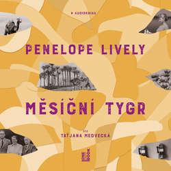 Audiokniha Měsíční tygr - Penelope Lively - Taťjana Medvecká